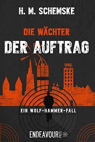 : Schemske, H M  - Die Waechter 02 - Der Auftrag