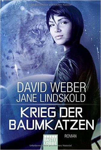: Weber & Lindskold - Krieg der Baumkatzen