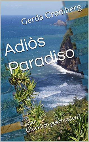 : Cromberg, Gerda - Adios Paradiso