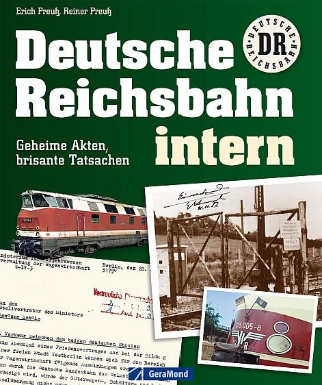 : Deutsche Reichsbahn intern - Eine Bilddokumentation