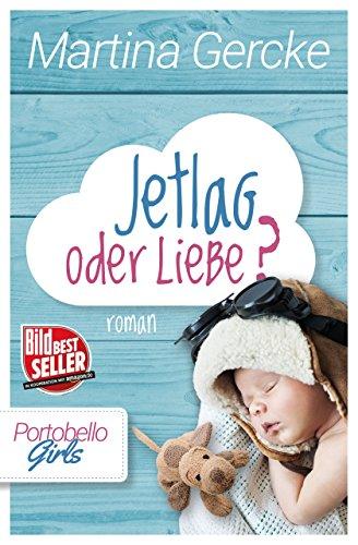 : Gercke, Martina - Portobello Girls 03 - Jetlag oder Liebe