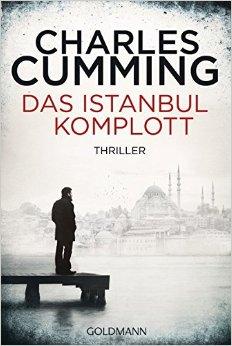 : Cumming, Charles - Das Istanbul-Komplott