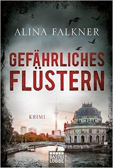 : Falkner, Alina - Gefaehrliches Fluestern