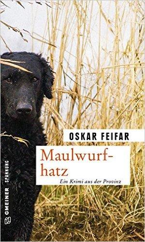 : Feifar, Oskar - Maulwurfhatz