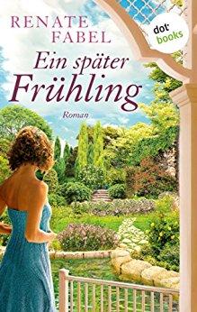 : Fabel, Renate - Ein spaeter Fruehling