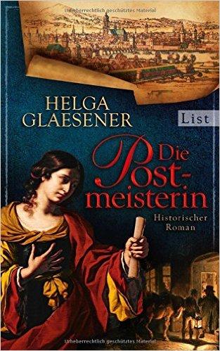: Glaesener, Helga - Die Postmeisterin