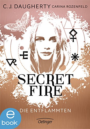 : Daugherty,  C  J  - Secret Fire 01 - Die Entflammten