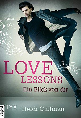 : Cullinan, Heidi - Love Lessons 02 - Ein Blick von dir