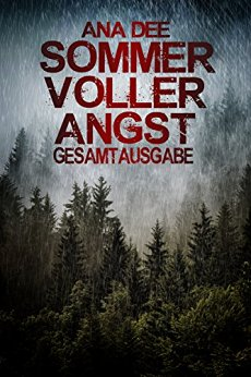 : Dee, Ana - Sommer voller Angst - Gesamtausgabe