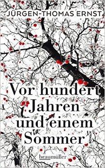 : Ernst, Juergen-Thomas - Vor hundert Jahren und einem Sommer