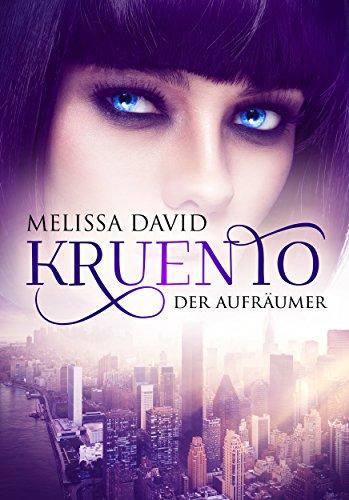 : David, Melissa - Kruento 03 - Der Aufraeumer