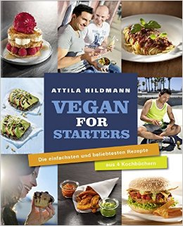 : Hildmann, Attila - Vegan for Starters