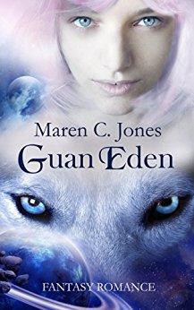 : Jones, Maren C  - Guan Eden - Fantasy Romance
