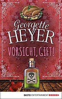 : Heyer, Georgette - Vorsicht, Gift