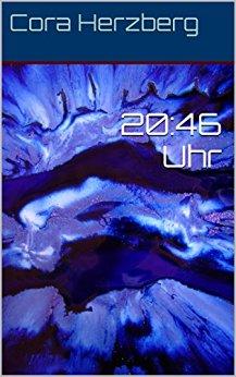 : Herzberg, Cora - 20 46 Uhr