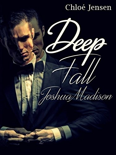 : Jensen, Chloe - Deep Fall 01 - Joshua Madison