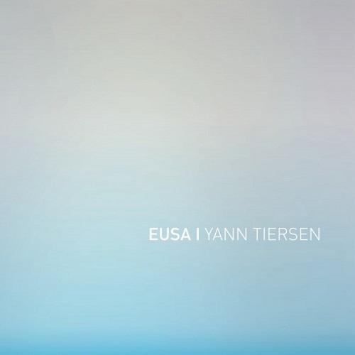 Yann Tiersen - Eusa (2016)