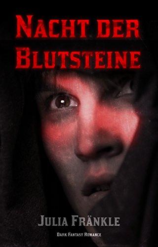: Fraenkle, Julia - Nacht der Blutsteine