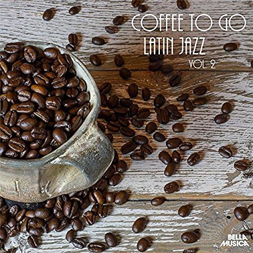VA - Coffee To Go Latin Jazz Vol.2 (2016)