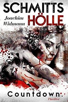 : Widmann, Joachim - Schmitts Hoelle - Countdown