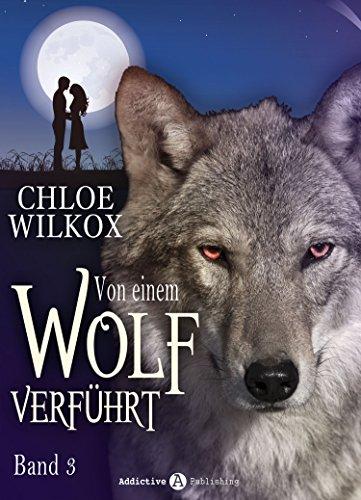 : Wilkox, Chloe - Von einem Wolf Verfuehrt 03