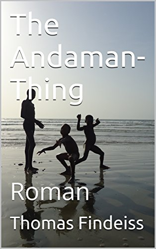 : Findeiss, Thomas - The Andaman-Thing