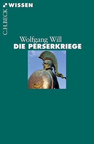 : Will, Wolfgang - Die Perserkriege