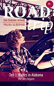 : Malika Silberman - Road Trip  Vom Stiefvater verkauft Teil 1 Nights in Alabama