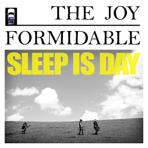 The Joy Formidable - Sleep Is Day (EP) (2016)