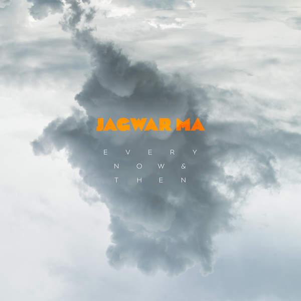 Jagwar Ma - Every Now & Then (2016)