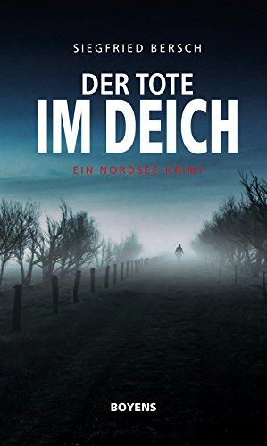 : Bersch, Siegfried - Der Tote im Deich