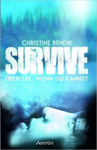 : Bendik, Christine - Survive