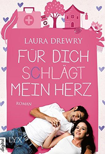 : Drewry, Laura - Friends First 02 - Fuer dich schlaegt mein Herz