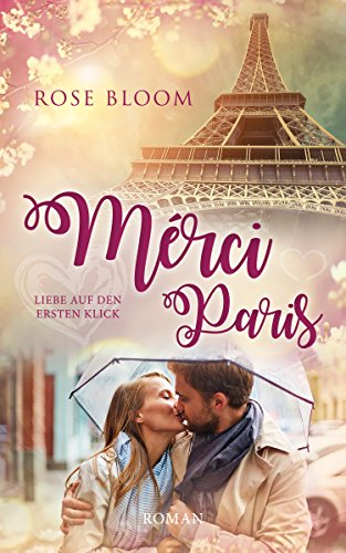 : Bloom, Rose - Merci Paris