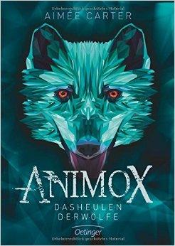 : Carter, Aimee - Animox 01 - Das Heulen der Woelfe
