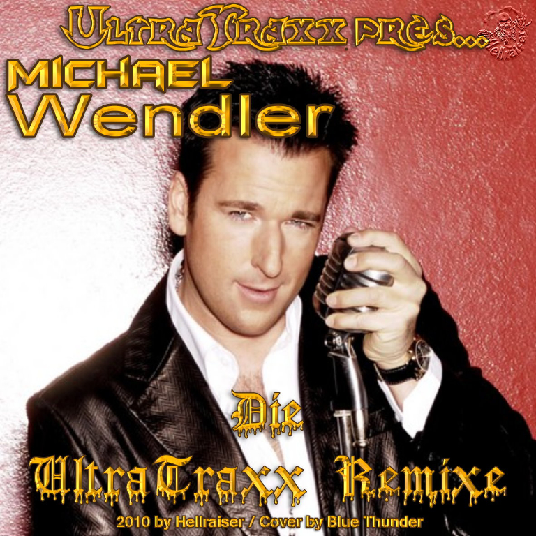 : UltraTraxx pres. Michael Wendler – Die UltraTraxx Remixe