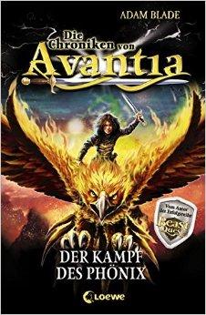 : Blade, Adam - Die Chroniken von Avantia 1 - Der Kampf des Phoenix