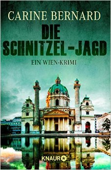 : Bernard, Carine - Die Schnitzel-Jagd