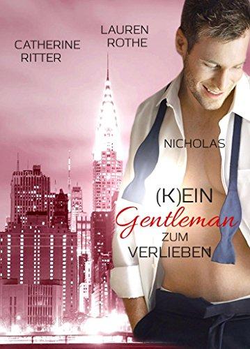 : Rothe & Ritter - Gentleman 02 - (K)ein Gentleman zum Verlieben - Nicholas