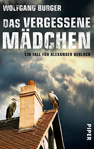 : Burger, Wolfgang - Alexander Gerlach - 09 - Das vergessene Maedchen