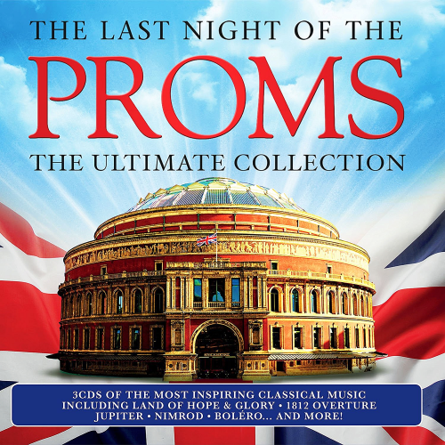The Last Night Of The Proms - Ultimate Collection (2016)