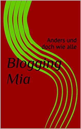 : Nitschke, Theresa - Blogging Mia
