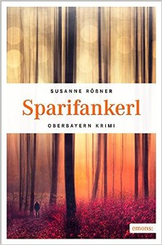 : Roessner, Susanne - Sparifankerl