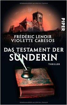 : Lenoir, Frederic & Cabesos, Violette - Das Testament der Suenderin