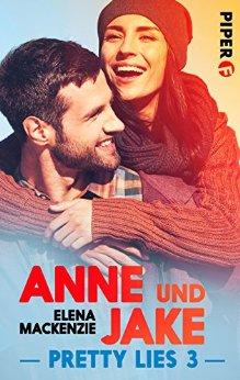 : MacKenzie, Elena - Pretty Lies 03 - Anne und Jake