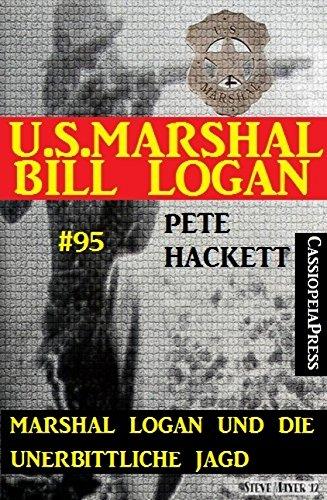 : Hackett, Pete - Marshal Logan und die unerbitterliche Jagd #95
