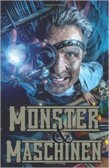 : Engels, Maria - Monster und Maschinen - Sammelband