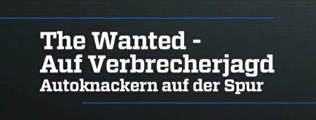 : The Wanted Autoknackern auf der Spur german doku 720p WebHD x264 redTV