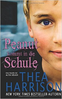 : Harrison, Thea - Elder Races Novelle - Peanut kommt in die Schule