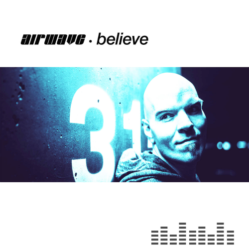 Airwave - Believe (2016)